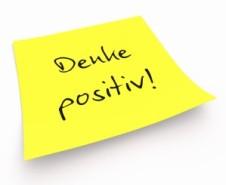 Notizzettel - Denke positiv!