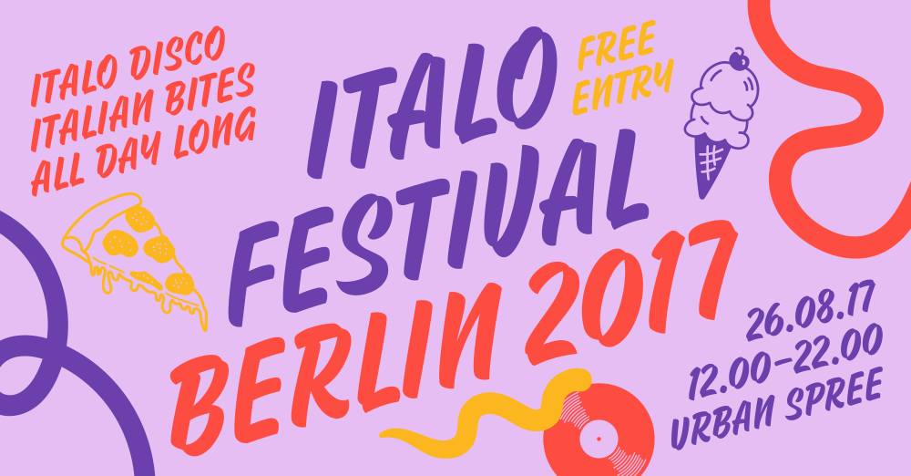 Daily News: Italo Festival Berlin 2017 | Urban Spree | 26. – 27. August