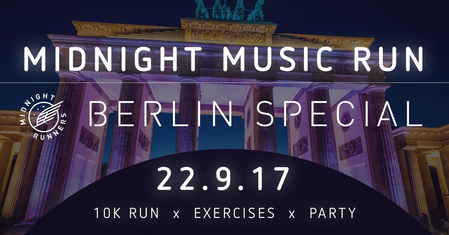 Safe the Date: Midnight Runners Berlin Special – 10km | Boot Camp Run mit Musik | 22. September