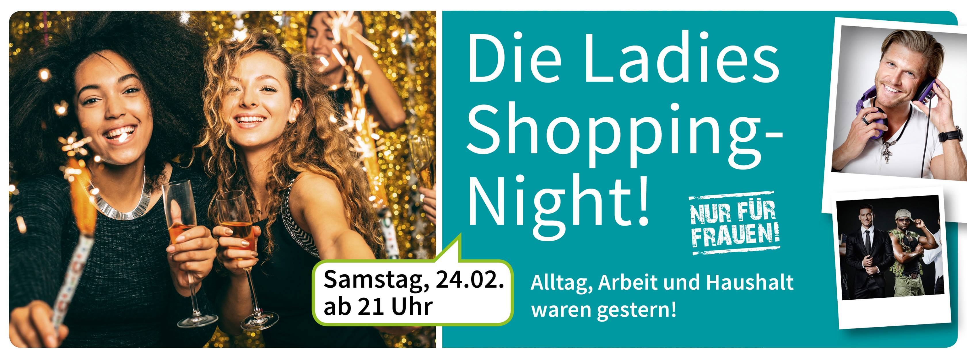 Heute: Ladies Shopping-Night | 24. 2.