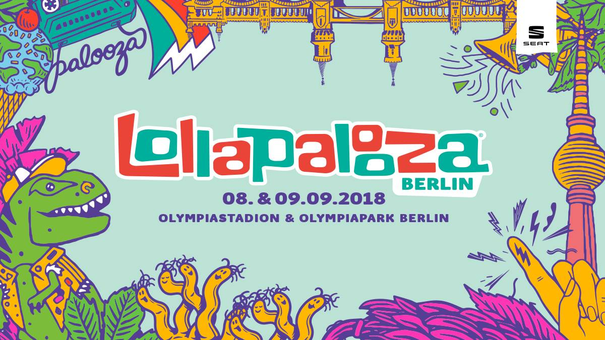 Save-the-date: Lollapalooza Berlin 2018 | 8. + 9. September