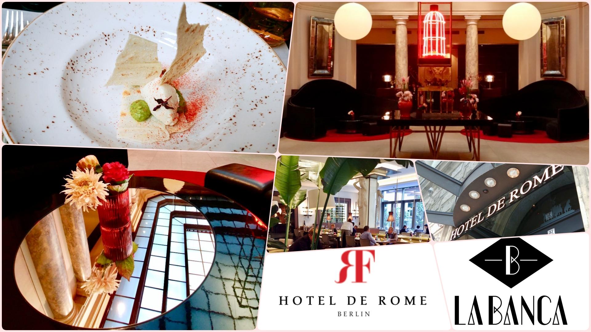 """Wo gibt es in Berlin ein gutes Mittagsmenü ? – Heute das Restaurant """"La Banca"""" im Hotel de Rome in Berlin/Mitte"""